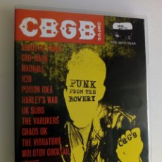 Discos de vinilo: DVD: CBGB - PUNK FROM THE BOWERY (AGNOSTIC FRONT, POISON IDEA, UK SUBS, VIBRATORS, MADBALL,...). Lote 179175108