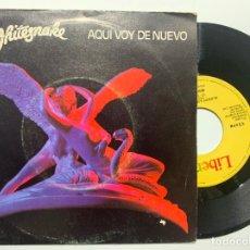 Discos de vinilo: SINGLE EP VINILO WHITESNAKE AQUI VOY DE NUEVO EDICION ESPAÑOLA DE 1982. Lote 179177096