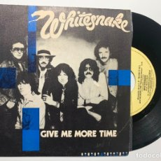 Discos de vinilo: SINGLE EP VINILO WHITESNAKE GIVE ME MORE TIME EDICION ESPAÑOLA DE 1984. Lote 179177272