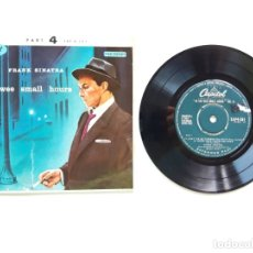 Discos de vinilo: FRANK SINATRA, IN THE WEE SMALL HOURS, CAPITOL RECORDS EAP 4-581, MADE IN ENGLAND. Lote 179178310