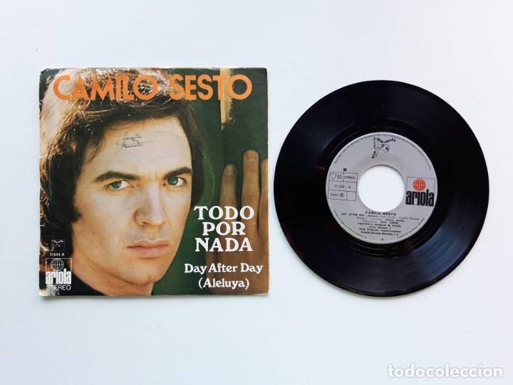 Discos de vinilo: 1973, Camilo Sesto, Todo por nada, Day after Day, Ariola 11554 - Foto 2 - 179178325
