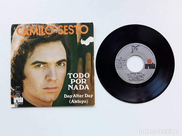 1973, CAMILO SESTO, TODO POR NADA, DAY AFTER DAY, ARIOLA 11554 (Música - Discos de Vinilo - EPs - Solistas Españoles de los 70 a la actualidad)