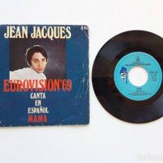 Discos de vinilo: JEAN JACQUES, EUROVISIÓN 69, MAMA. Lote 179178503