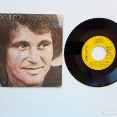 Discos de vinilo: BOBBY VINTON, SELLADO CON UN BESO, TODA MI VIDA. Lote 179178525