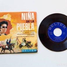 Discos de vinilo: NIÑA DE LA PUEBLA, DE RAZA GITANA, TU SOBERBIA, EN LOS PUEBLOS DE MI ANDALUCÍA, POCILLOS DE LA ALAME. Lote 179178595