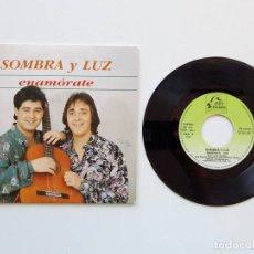 Discos de vinilo: SOMBRA Y LUZ, ENAMÓRATE. Lote 179178625