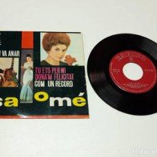Discos de vinilo: SALOMÉ, TU ETS PER MI, DONA'M FELICITAT. Lote 179178795