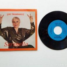 Discos de vinilo: SERENELLA, HE TRIUNFADO. Lote 179180648