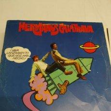 Discos de vinilo: HERMANOS CALATRAVA – ¡VAYA LANZAMIENTO QUE NOS HAN HECHO!. Lote 179184970