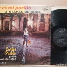 Discos de vinilo: CARLOS PUEBLA Y SUS TRADICIONALES ESTE ES MI PUEBLO 1953/58. Lote 179187493