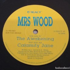 Discos de vinilo: MRS WOOD / THE AWAKENING / CALAMITY JANE / MAXI-SINGLE 12 INCH. Lote 179190953