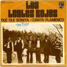 Discos de vinilo: LOS LENTES ROJOS – OLE OLE BONITA - SG SPAIN 1973 - PHILIPS 6029184 - RUMBA HISPANO-BELGA. Lote 179192851