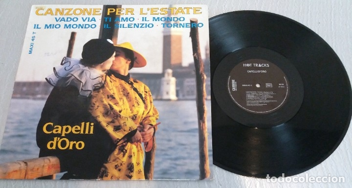 CAPELLI D'ORO / CANZONE PER L'ESTATE / MAXI-SINGLE 12 INCH (Música - Discos de Vinilo - Maxi Singles - Canción Francesa e Italiana)