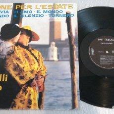 Discos de vinilo: CAPELLI D'ORO / CANZONE PER L'ESTATE / MAXI-SINGLE 12 INCH. Lote 179197533