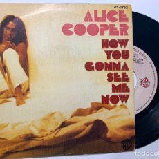 Discos de vinilo: SINGLE EP VINILO ALICE COOPER HOW YOU GONNA SEE ME NOW EDICION ESPAÑOLA DE 1978. Lote 179199171
