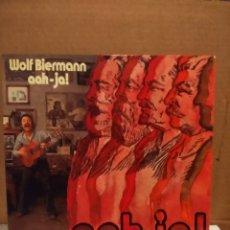 Discos de vinilo: LP WOLF BIERMAN (POETA Y CANTAUTOR ALEMAN ) : AAH-JA!. Lote 179202252
