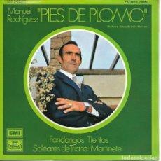 Discos de vinilo: MANUEL RODRÍGUEZ PIES DE PLOMO - FANDANGOS - TIENTOS - SOLEARES DE TRIANA - MARTINETE - 1973 - PROMO. Lote 179208933