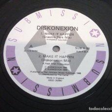 Discos de vinilo: DISKONEXION / MAKE IT HAPPEN / MAXI-SINGLE 12 INCH. Lote 179212750