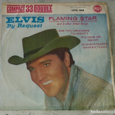 Discos de vinilo: ELVIS PRESLEY BY REQUEST: FLAMING STAR + 3 (RCA ESPAÑOLA 1961). Lote 179214308