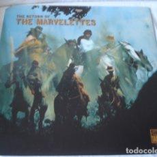 Discos de vinilo: THE MARVELETTES THE RETURN OF THE MARVELETTES. Lote 179223768