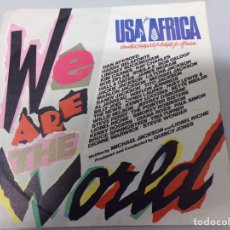 Discos de vinilo: WE ARE THE WORLD USA FOR AFRICA SINGLE MICHAEL JACKSON. Lote 179227700