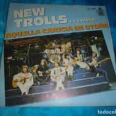 Discos de vinilo: NEW TROLLS. AQUELLA CARICIA DE OTOÑO / ALDEBARAN. HISPAVOX, 1979. IMPECABLE. Lote 179236206