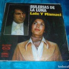 Discos de vinilo: LOLE Y MANUEL. BULERIAS DE LA LUNA / TANGOS CANASTEROS. MOVIEPLAY, 1976. IMPECABLE. Lote 179236515