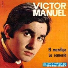 Discos de vinilo: VICTOR MANUEL - EL MENDIGO . Lote 179244416