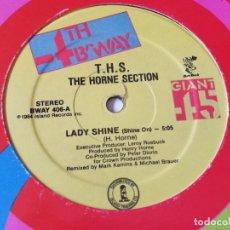 Discos de vinilo: THE HORNE SECTION - LADY SHINE (SHINE ON) - 1984. Lote 179254558