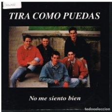 Discos de vinilo: TIRA COMO PUEDAS - NO ME SIENTO BIEN / CUANDO VENDRAS? - SINGLE 1992 - BUEN ESTADO. Lote 179256962