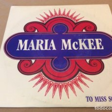 Discos de vinilo: MARIA MCKEE / TO MISS SOMEONE. 1989. PROMOCIONAL.. Lote 179313406