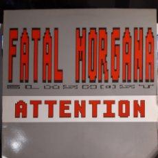 Discos de vinilo: FATAL MORGANA-ATTENTION. Lote 179321301