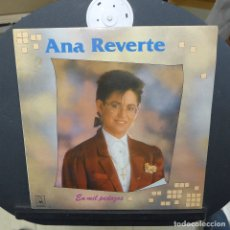 Discos de vinilo: ANA REVERTE EN MIL PEDAZOS. Lote 179326406