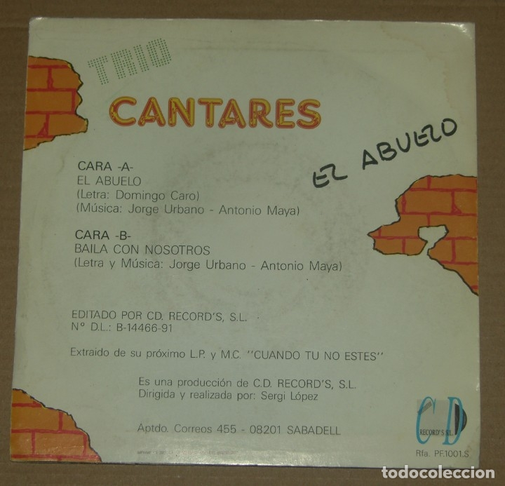 Discos de vinilo: TRIO CANTARES - EL ABUELO + BAILA CON NOSOTROS - C.D. RECORDS 1991 - Foto 2 - 179326516