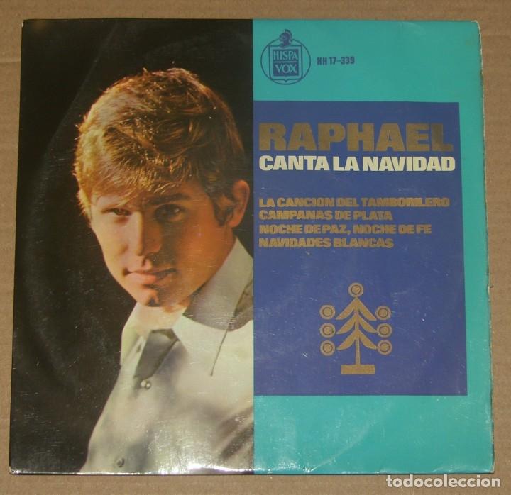 RAPHAEL - CANTA LA NAVIDAD - HISPAVOX - 1965 (Música - Discos de Vinilo - EPs - Solistas Españoles de los 50 y 60)