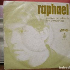 Discos de vinilo: RAPHAEL ALELUYA DEL SILENCIO / LOS PELEGRINITOS / ( PORTUGAL ). Lote 179329836