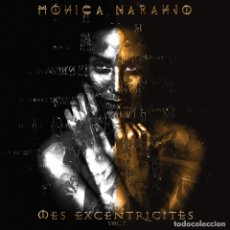 Discos de vinilo: MES EXCENTRICITES VOL1 - MONICA NARANJO. ED TRANSPARENTE. Lote 179336090
