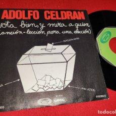 Discos de vinilo: ADOLFO CELDRAN VOTA BIEN Y MIRA A QUIEN/DIA DE FIESTA 7'' SINGLE 1977 MOVIEPLAY PROMO. Lote 179338406