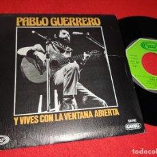 Discos de vinilo: PABLO GUERRERO Y VIVES CON LA VENTANA ABIERTA/TEO 7'' SINGLE 1977 MOVIEPLAY. Lote 179338430