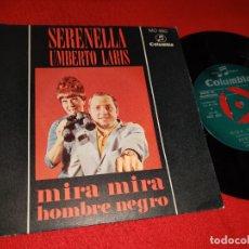 Discos de vinilo: SERENELLA MIRA MIRA/HOMBRE NEGRO 7'' SINGLE 1968 COLUMBIA PROMO. Lote 179338597