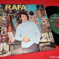 Discos de vinilo: RAFA AMIGO/AMAME 7'' SINGLE 1967 COLUMBIA PROMO. Lote 179338941