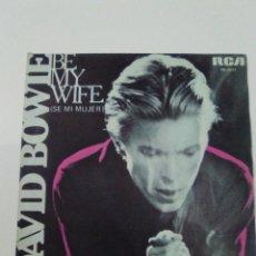 Discos de vinilo: DAVID BOWIE BE MY WIFE / SPEED OF LIFE ( 1977 RCA ESPAÑA ) MUY BUEN ESTADO. Lote 179342241