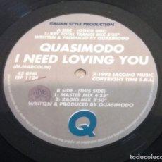Discos de vinilo: QUASIMODO / I NEED LOVING YOU / MAXI-SINGLE 12 INCH. Lote 179343662