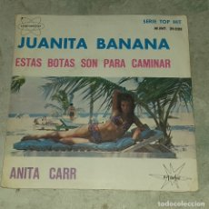 Discos de vinilo: ANITA CARR: JUANITA BANANA / ESTAS BOTAS ESTÁN HECHAS PARA CAMINAR (MARFER INTERNACIONAL 1966). Lote 179345566