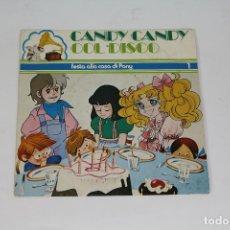 Discos de vinilo: CANDY CANDY COL DISCO - FESTA ALLA CASA DI PONY - SINGLE ITALIA. Lote 179372815