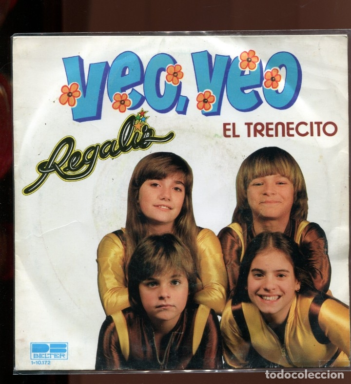 REGALIZ. VEO VEO EL TRENECITO. BELTER 1981. SP (Música - Discos de Vinilo - EPs - Música Infantil)