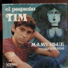 Discos de vinilo: EL PEQUEÑO TIM. MAMY BLUE. CANTANDO. EKIPO 191. SP. Lote 179375486