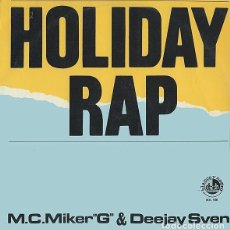 """Discos de vinilo: M.C. MIKER """"G"""" & DEEJAY SVEN - HOLIDAY RAP (12"""") (D:VG+). Lote 179375913"""