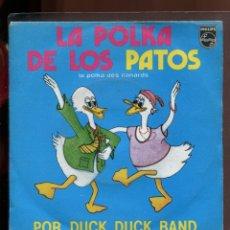 Discos de vinilo: DUCK DUCK BAND. LA POLKA DE LOS PATOS. PHILIPS 1982. SP. Lote 179376082