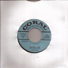 Discos de vinilo: SINGLE ALAN DALE DANCE ON / MISTER MOON CORAL 61598 USA 1956 DJ COPY. Lote 179381606